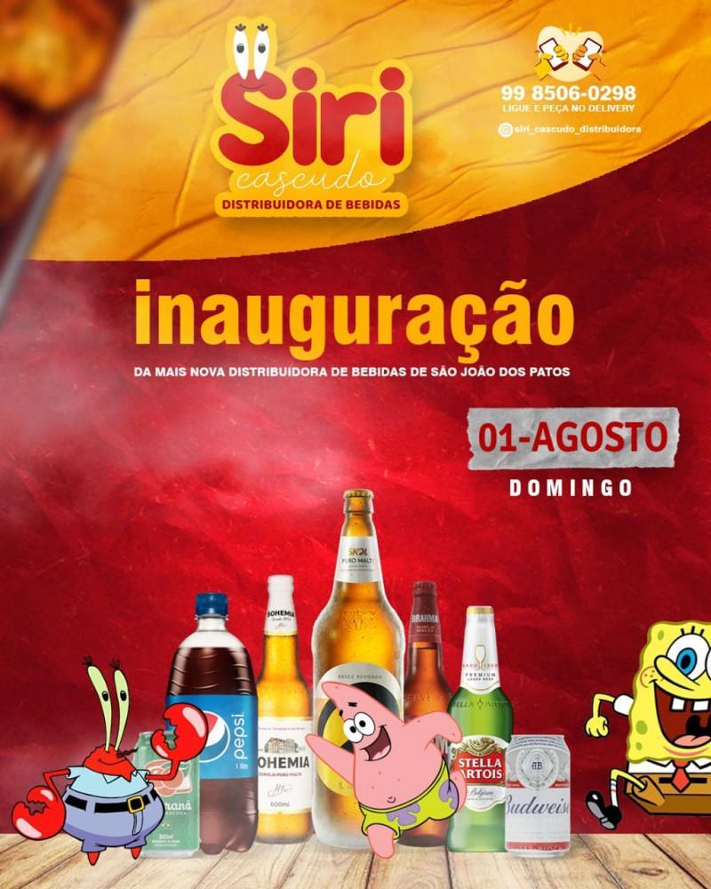 Hoje tem inauguração do siri cascudo distribuidora de bebidas