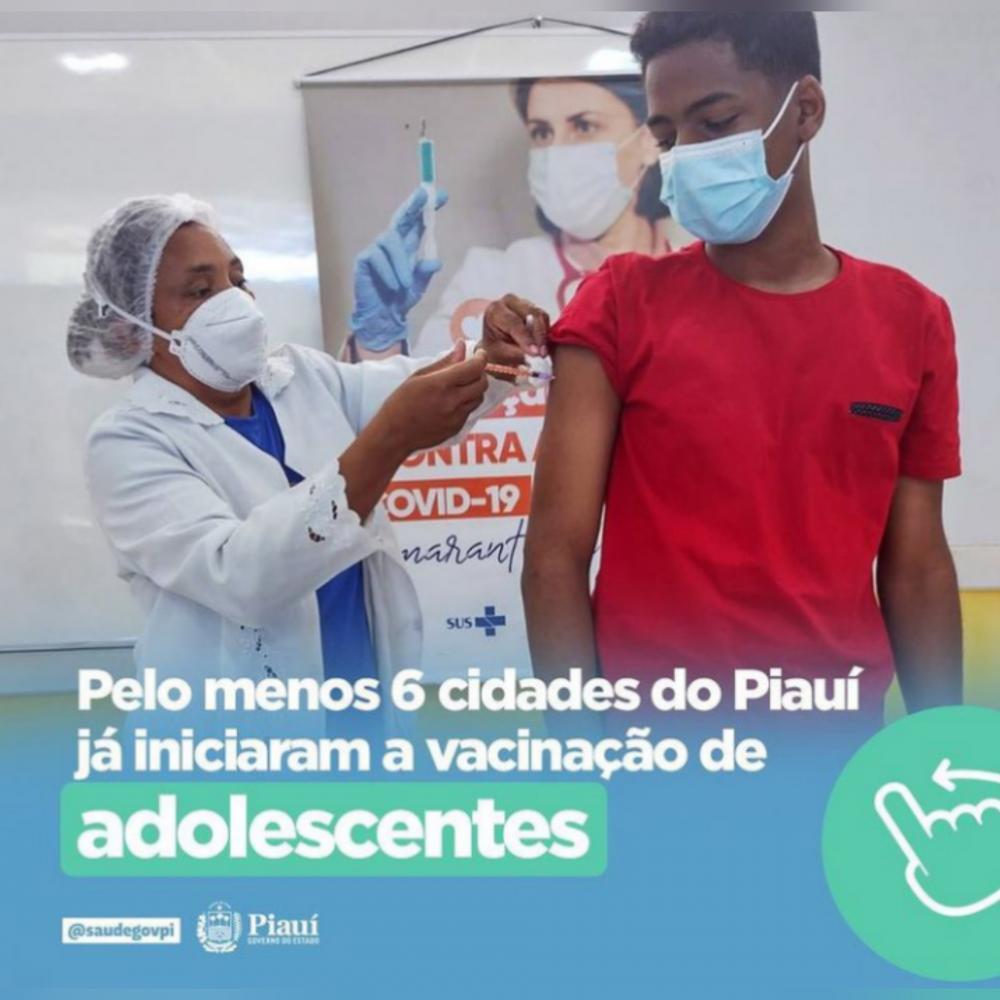 Cidades do Piauí já estão vacinando adolescentes de 12 a 17 anos