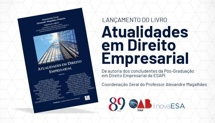 Lançamento do livro 'Atualidades em Direito Empresarial' será realizado no dia 10