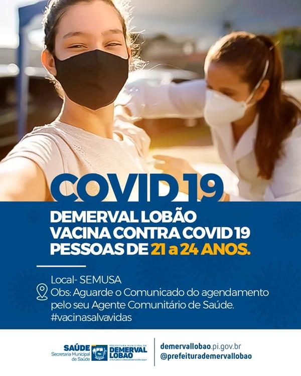 Secretaria de Saúde inicia vacinação de pessoas de 21 a 24 anos em Demerval Lobão