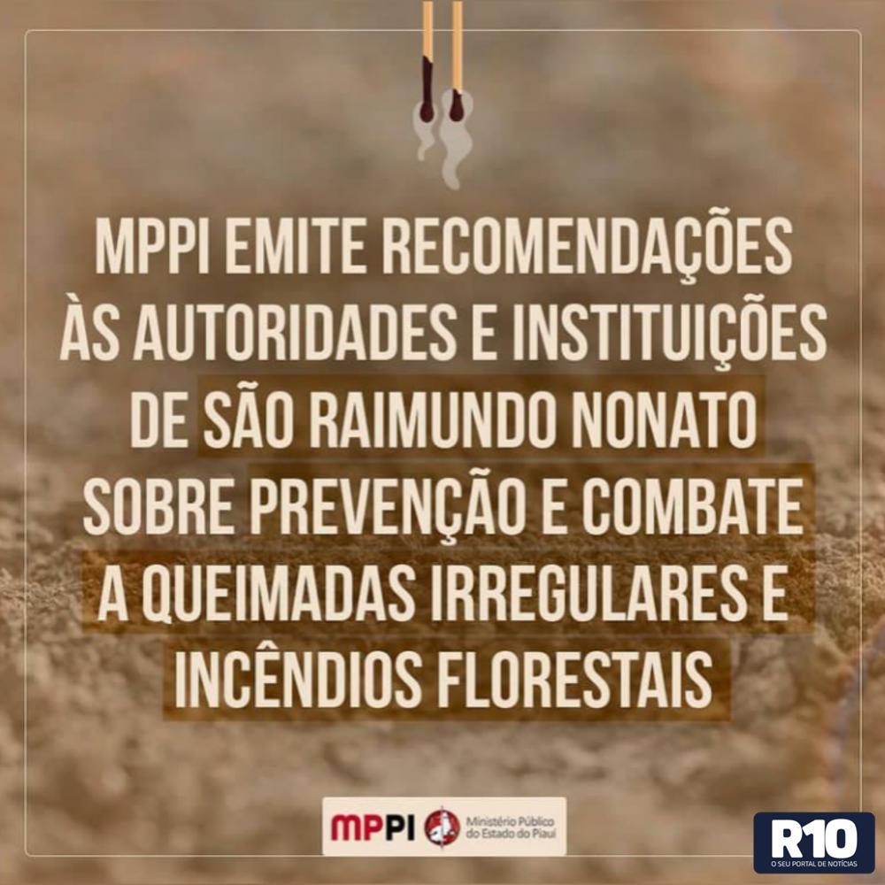MPPI emite orientações a instituições de S.R Nonato referente às queimadas
