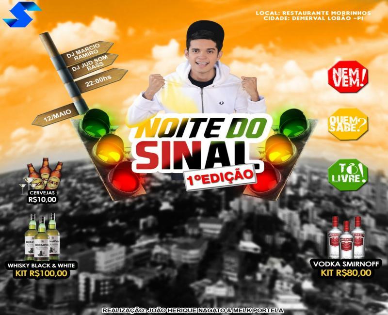 'Baile do sinal' em Demerval Lobão, sábado (12), promoção João Nagato e Melk Portela