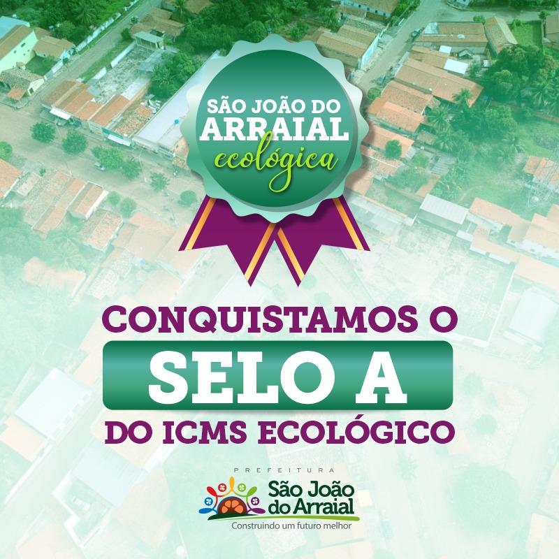 São João do Arraial conquista Selo A do ICMS Ecológico
