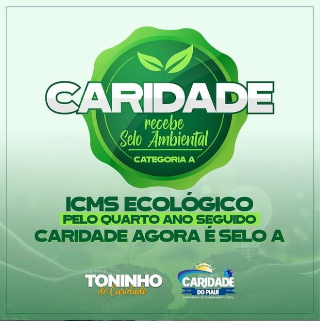 Caridade do Piauí conquista Selo Ambiental na categoria A do ICMS Ecológico