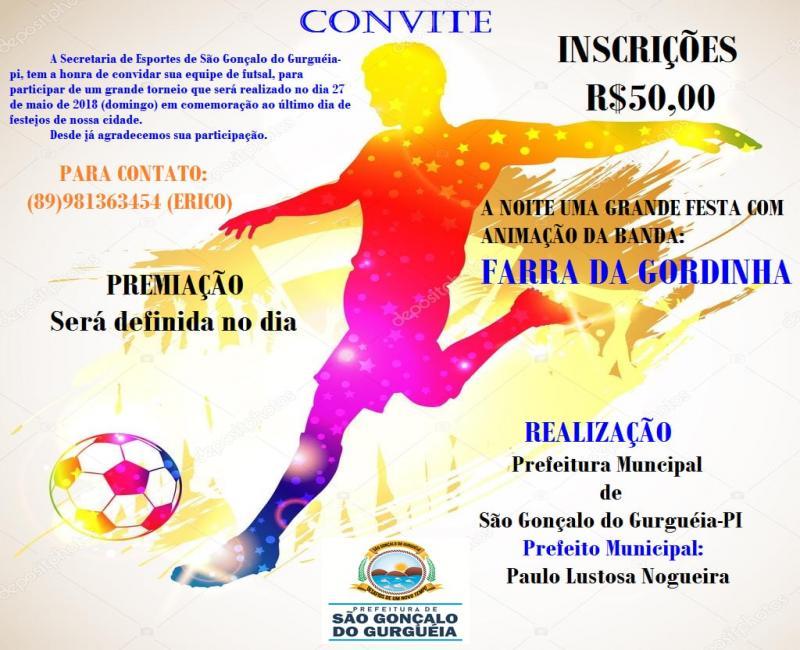 Convite: Grande torneio de Futsal encerrando os festejos de São Gonçalo do Gurguéia