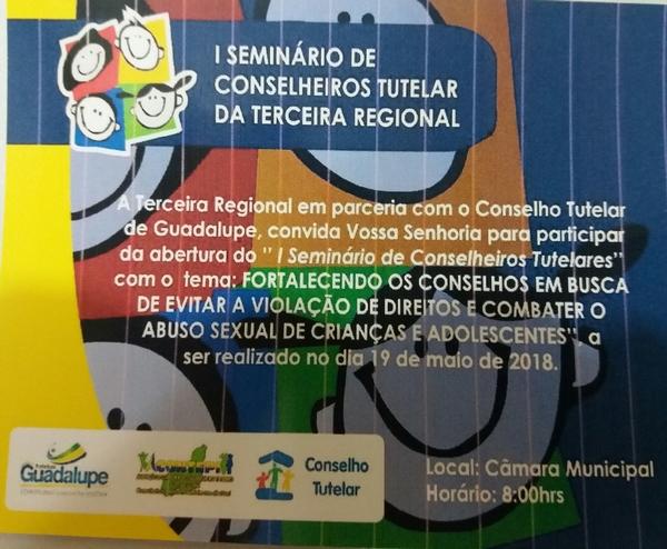 1º Seminário de Conselheiros Tutelares da Terceira Regional será realizado em Guadalupe