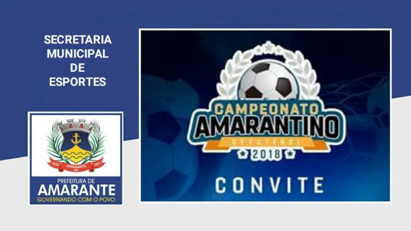 Prefeitura convida população para abertura do Campeonato Amarantino de Futebol