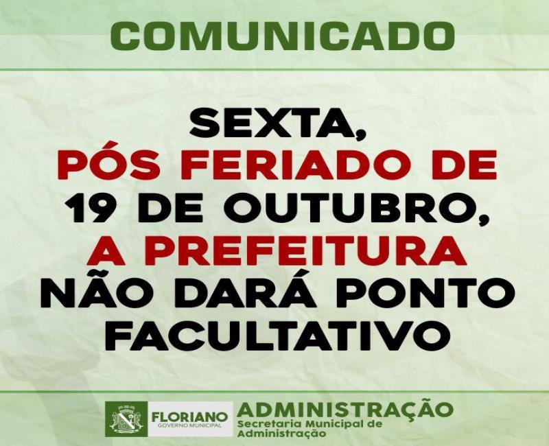 Sexta, pós feriado de 19 de outubro não será ponto facultativo em Floriano