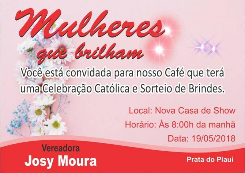 Vereadora Josy Moura convida as mães de Prata do Piaui para café da manhã