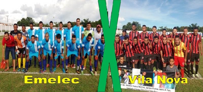 Emelec X Vila Nova fazem a 2ª seminal campeonato agricolandense neste sábado