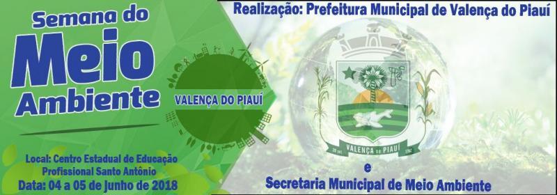 Prefeitura e secretaria de meio ambiente de Valença do Piauí realizarão semana do meio ambiente