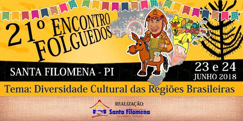 Confira o resumo da proposta do 21º Encontro de Folguedos de Santa Filomena