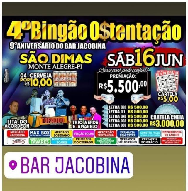 Vem aí 4ª Bingão Ostentação na Comunidade São Dimas Monte Alegre Piauí