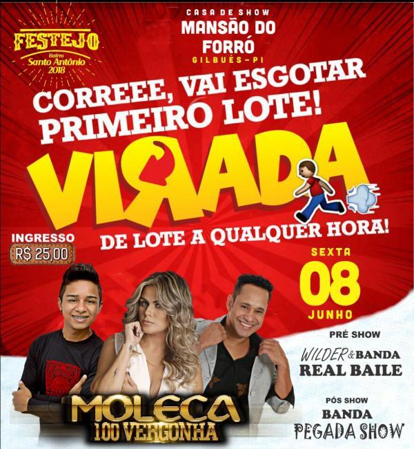 Vem aí grande festa com a Banda Moleca 100 Vergonha no festejo do Bairro Santo Antônio em Gilbués